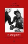 Basquiat - nowojorska opowieść filmowa - Lech Majewski