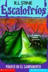 Pánico en el Campamento (Escalofríos, #9) - R.L. Stine