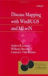 Disease Mapping with WinBUGS and MLwiN (Statistics in Practice) - Andrew B. Lawson, William J. Browne, Carmen L. Vidal Rodeiro
