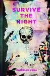 Survive the Night - Danielle Vega