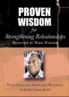 Proven Wisdom for Strengthening Relationships - Mark Warner