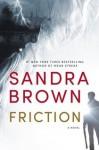 Friction - Sandra Brown, Stephen Lang