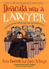 Dracula Was a Lawyer - Erin Barrett, Jack Mingo, David Colbert