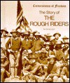 The Story of the Rough Riders - Zachary Kent
