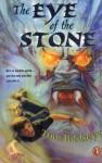 The Eye of the Stone - Tom Birdseye