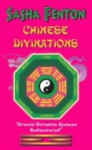 Chinese Divinations - Sasha Fenton
