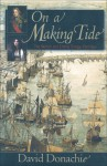 On a Making Tide - David Donachie
