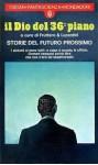 Il Dio del 36° piano: storie del futuro prossimo - Carlo Fruttero, Franco Lucentini