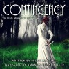 Contingency: Sage Hannigan Time Warper, Book 1 - Peggy Martinez