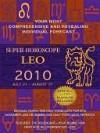 Super Horoscopes Leo 2010 - Margarete Beim