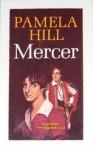 Mercer - Pamela Hill