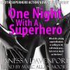One Night with a Superhero: Erotic Superhero Action Adventure Fantasy - Janessa Davenport, Marc Allan Moore