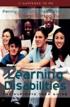 Learning Disabilities: The Ultimate Teen Guide - Penny Hutchins Paquette, Cheryl Gerson Tuttle, Arlene Hirschfelder