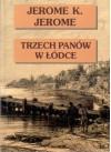 Trzech panów w łódce (nie licząc psa) - Tomasz Bieroń, Jerome K. Jerome
