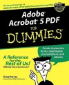 Adobe Acrobat 5 PDF for Dummies - Greg Harvey, John Kaufeld