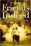 Friends Indeed : Thoughts on Friendship (Words of Wisdom) - Alison Bing