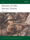 Heroes of the Soviet Union 1941-45 - Henry Sakaida, Christa Hook