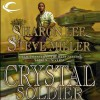 Crystal Soldier - Kevin T. Collins, Sharon Lee, Steve Miller