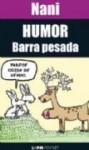 Humor barra pesada - Nani