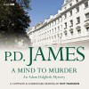 A Mind to Murder - P. D. James, Roy Marsden