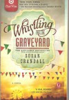 Whistling Past the Graveyard Target Club Pick - Susan Crandall