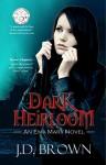 Dark Heirloom (An Ema Marx Novel Book 1) - J.D. Brown