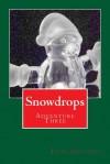 Snowdrops: Adventure Three - Julia Gousseva