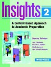 Insights 2: A Content-based Approach to Academic Preparation (Longman Academic Preparation Series) - Donna Brinton, Jan Frodesen, Christine Holten