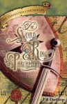 The Sword, the Ring, and the Parchment (Terrestria Chronicles #1) - Ed Dunlop