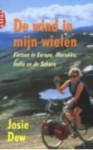 De wind in mijn wielen - Josie Dew, Wim Scherpenisse