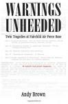 Warnings Unheeded - Massad Ayoob, Andy Brown