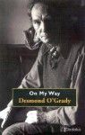 On My Way - Desmond O'Grady
