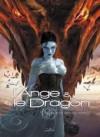 L'ange Et Le Dragon, Tome 2: Et La Vie Ne Sera Que Vénéfice - Lalie, Téhy