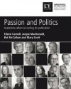 Passion and Politics: Academics Reflect on Writing for Publication - Eileen Carnell, Bet McCallum, Jacqui MacDonald