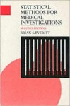 Statistical Methods for Medical Investigations - Brian S. Everitt