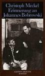 Erinnerung an Johannes Bobrowski: Mit Drei Veduten Des Autors - Christoph Meckel