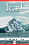 Ice! - Tristan Jones