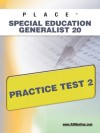 PLACE Special Education Generalist 20 Practice Test 2 - Sharon Wynne