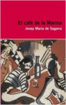 El Cafè de la Marina - Josep Maria de Sagarra
