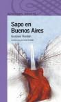 Sapo en Buenos Aires - Gustavo Roldán