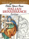 Dover Masterworks: Color Your Own Italian Renaissance Paintings - Marty Noble
