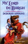 My Lord de Burgh - Deborah Simmons