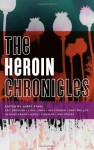 The Heroin Chronicles - Jerry Stahl
