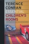 Essential Children's Rooms - Terence Conran, Elizabeth Wilhide