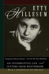 An Interrupted Life: The Diaries, 1941-1943; and Letters from Westerbork - Etty Hillesum, Eva Hoffman