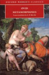 Metamorphoses (Oxford World's Classics) - Ovid, A.D. Melville, E.J. Kenny
