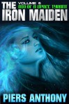 Bio of a Space Tyrant Vol. 6. the Iron Maiden: 0 - Piers Anthony