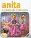 Anita e o Baile de Máscaras (Série Anita, #31) - Marcel Marlier, Gilbert Delahaye