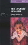 Duchess of Malfi - John Webster, John Russell Brown