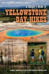 A Ranger's Guide to Yellowstone Day Hikes - Roger Anderson, Carol Shively Anderson